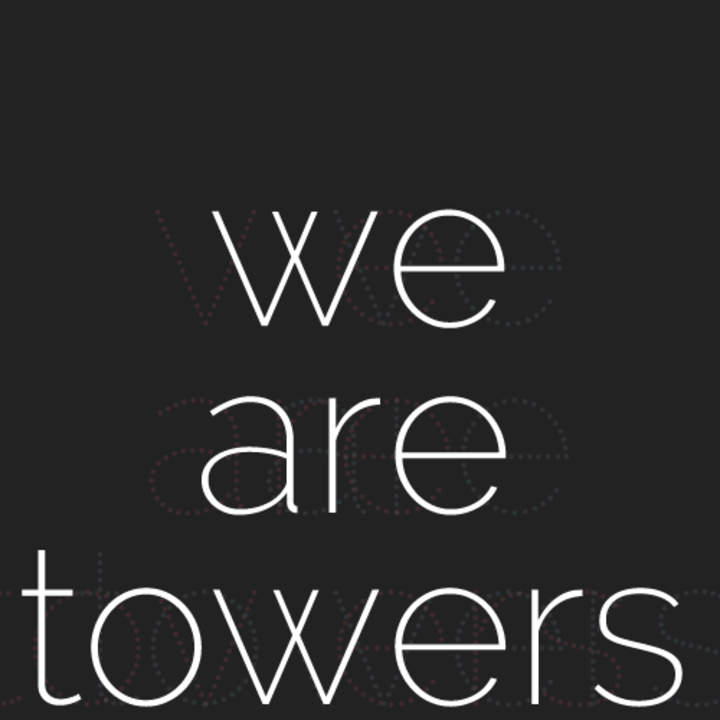 We Are Towers Tour Dates