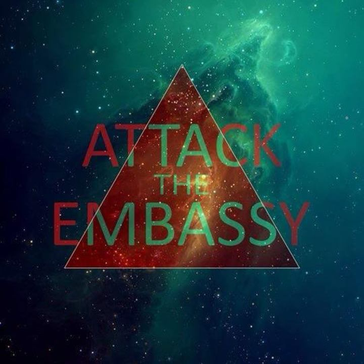 Attack the Embassy Tour Dates