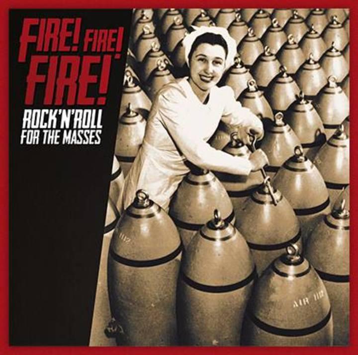 Fire! Fire! Fire Tour Dates