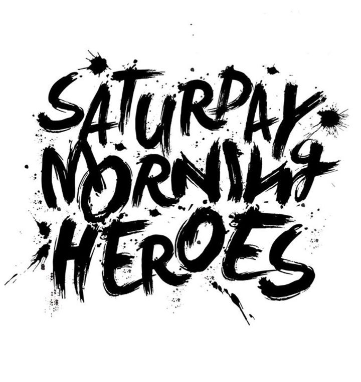 Saturday Morning Heroes Tour Dates