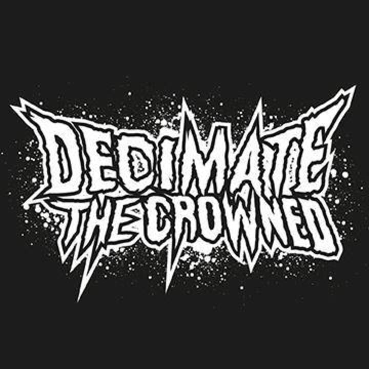 Decimate The Crowned Tour Dates