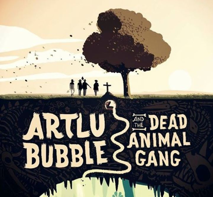 Artlu Bubble & the Dead Animal Gang Tour Dates