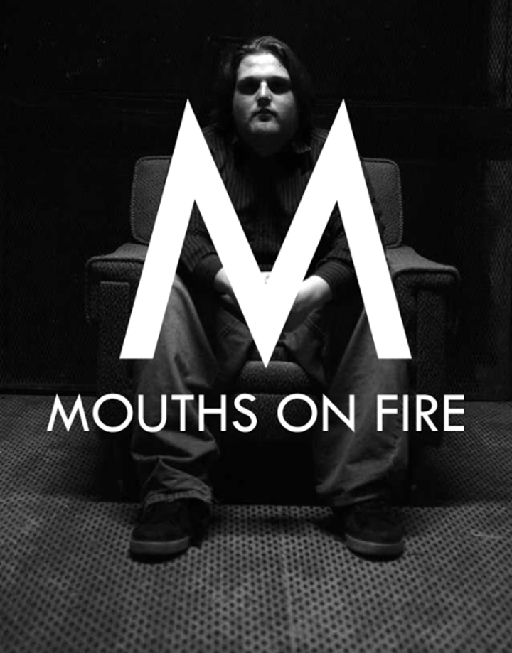 Mouths On Fire Tour Dates