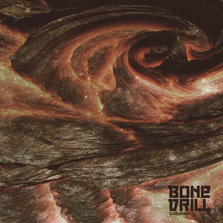 Bone Drill Tour Dates