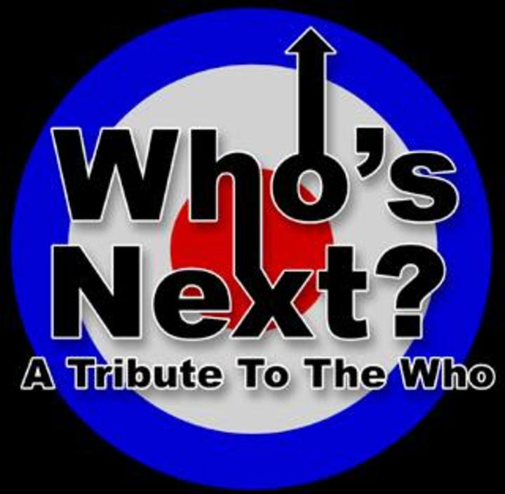Who's Next - Europe's  #1 Tribute to The Who Tour Dates