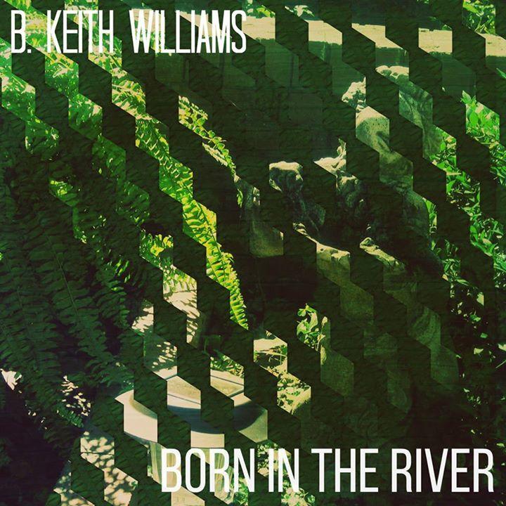 B. Keith Williams Tour Dates