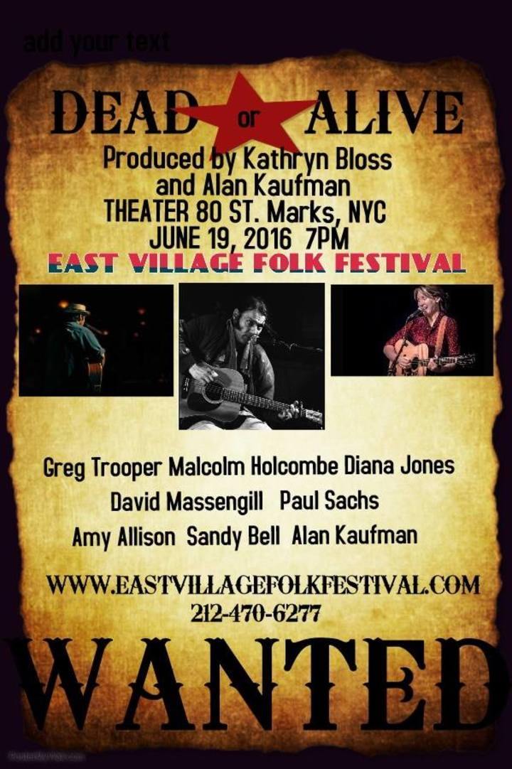 The East Village Folk Festival Tour Dates