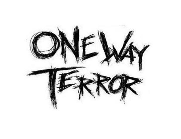 one way terror Tour Dates