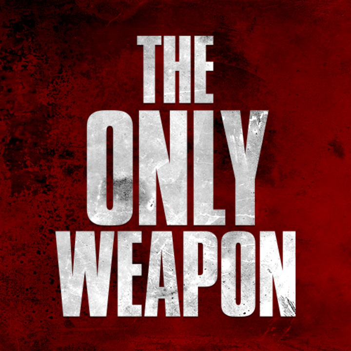 The Only Weapon Tour Dates