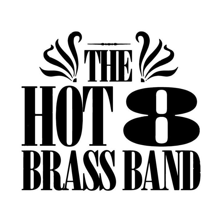 Hot 8 Brass Band @ The Bowery District - Reading, United Kingdom