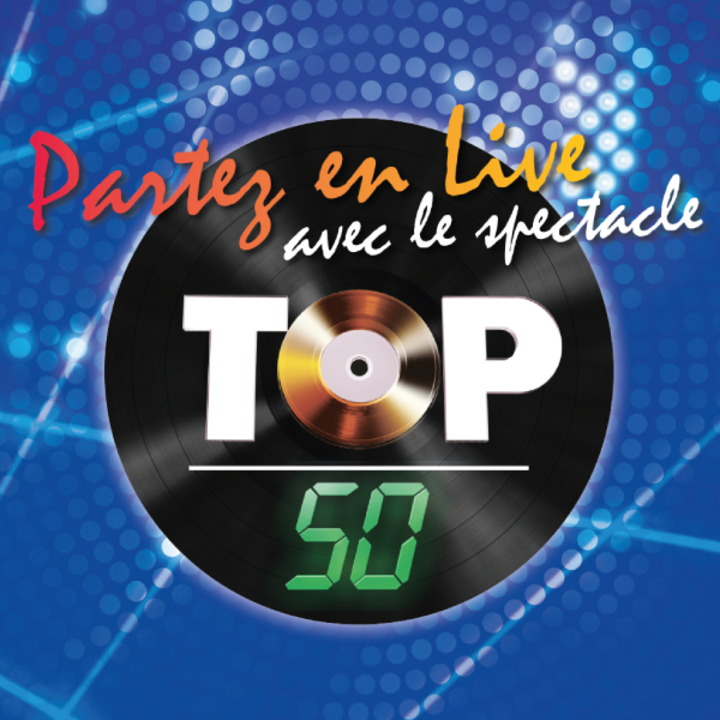 top 50 @ ZENITH D'ORLEANS - Orleans, France
