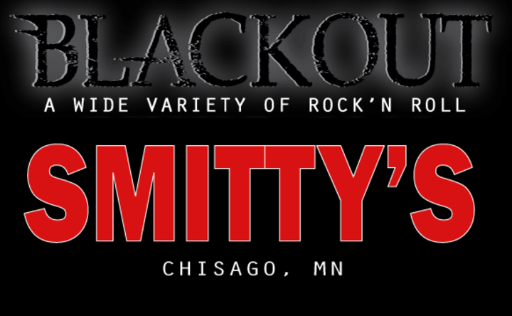 BLACKOUT Band Rocks @ Smitty's - Chisago City, MN