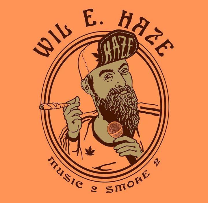 WIL E HAZE Tour Dates