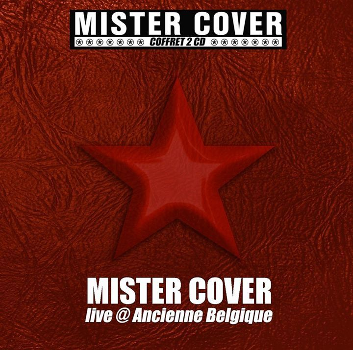 Mister Cover @ Forest National - Forest, Belgium