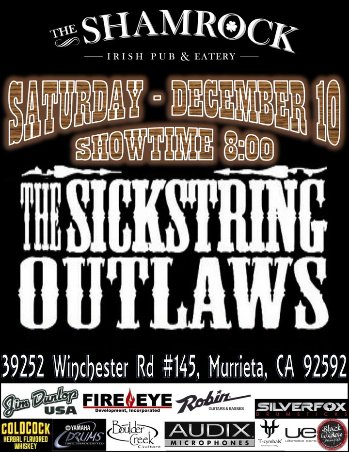 The Sickstring Outlaws @ The Shamrock Irish Pub & Eatery - Murrieta, CA