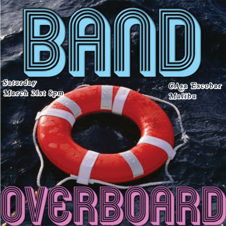 Band Overboard Tour Dates