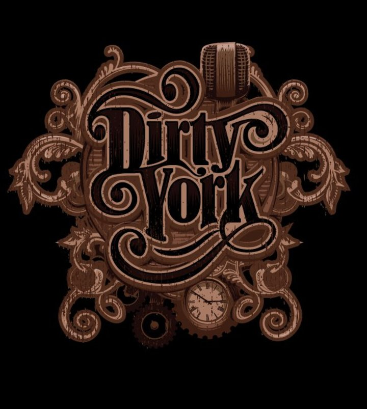 Dirty York Tour Dates