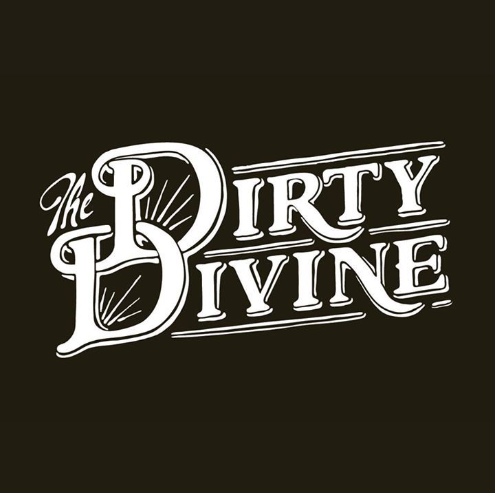The Dirty Divine Tour Dates
