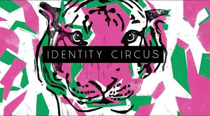 Identity Circus Tour Dates