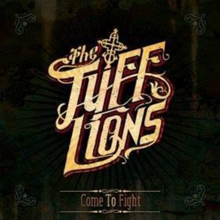 The Tuff Lions Tour Dates