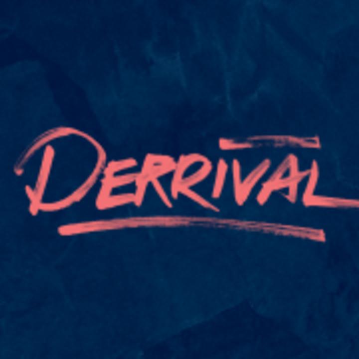 Derrival Tour Dates