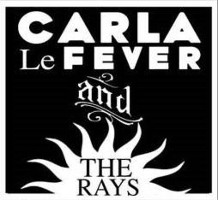 Carla Le Fever and The Rays Tour Dates