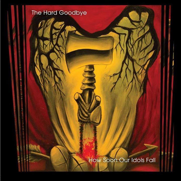 The Hard Goodbye Tour Dates