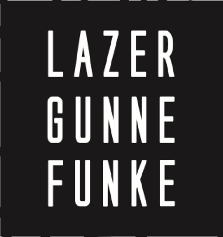 Lazer Gunne Funke Tour Dates