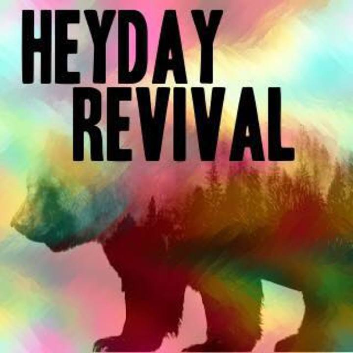 Heyday Revival Tour Dates