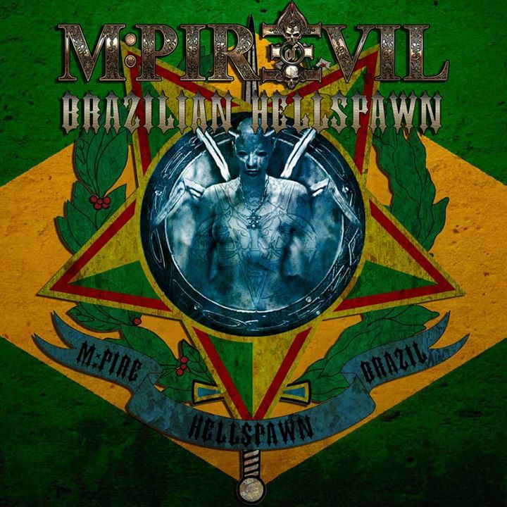M-Pire of Evil Brasil Tour Dates