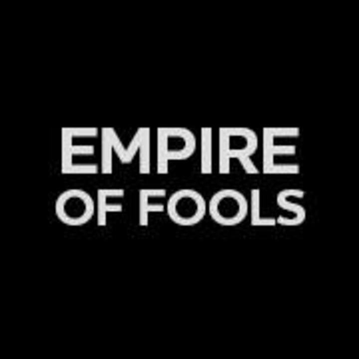 Empire of Fools Tour Dates