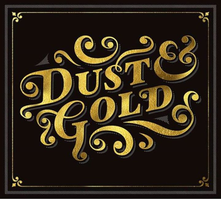 Dust & Gold Tour Dates