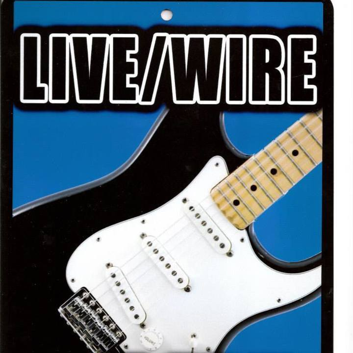 Live Wire Band Tour Dates