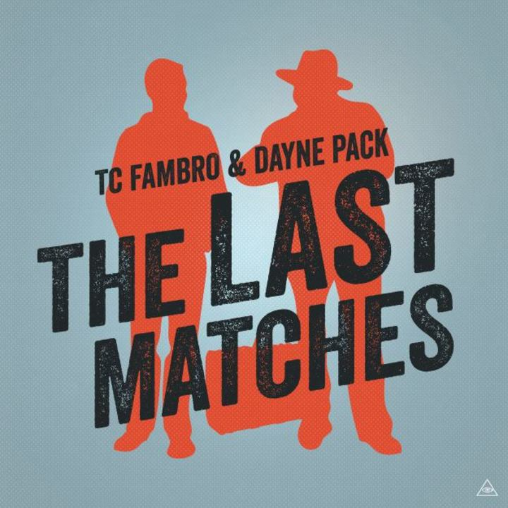 The Last Matches Tour Dates