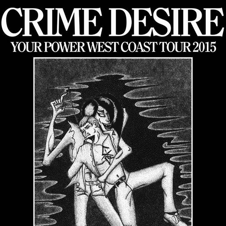 Crime Desire @ The Casbah - San Diego, CA