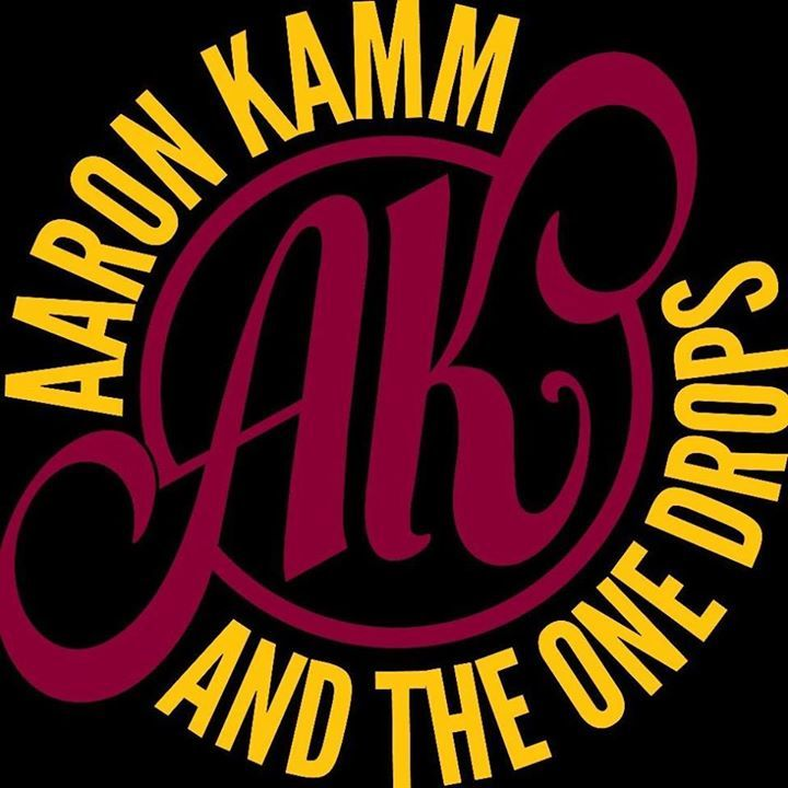 Aaron Kamm and the One Drops Tour Dates
