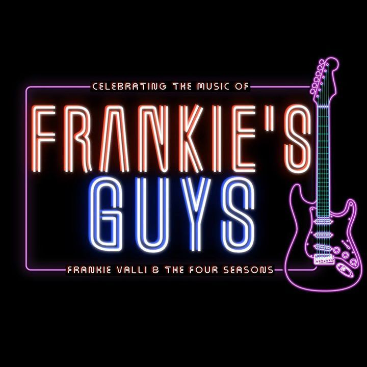 Frankie's Guys Tour Dates