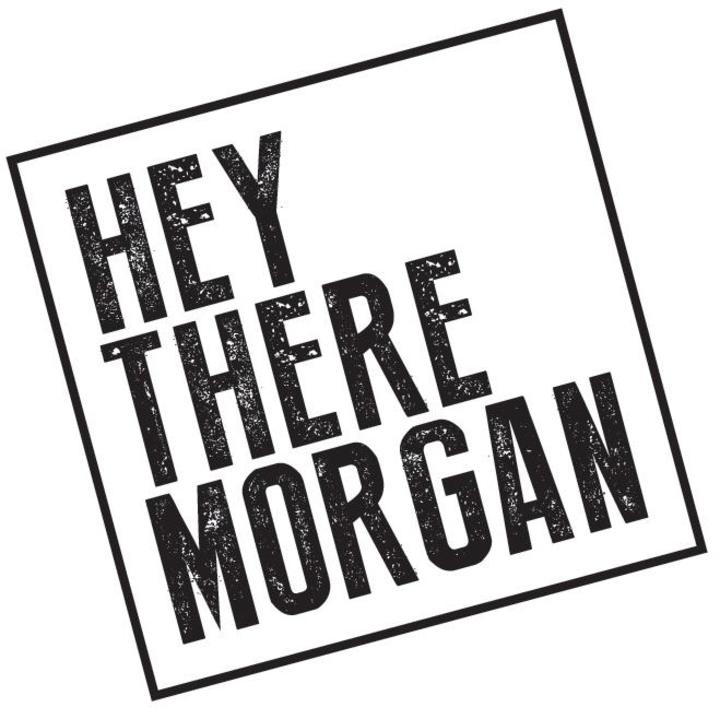 Hey There Morgan Tour Dates