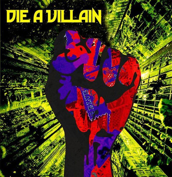 Die A Villain Tour Dates