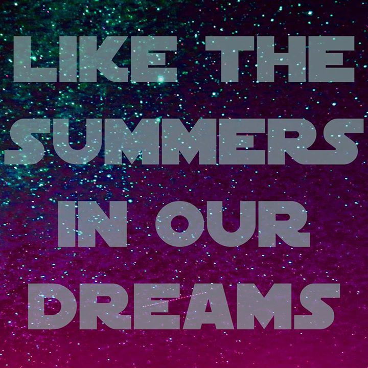 Like The Summers In Our Dreams Tour Dates