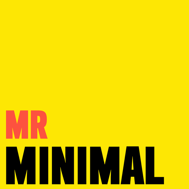Mr. Minimal Tour Dates