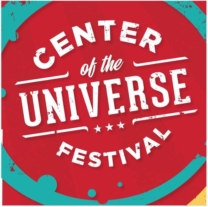 Center of the Universe Festival Tour Dates