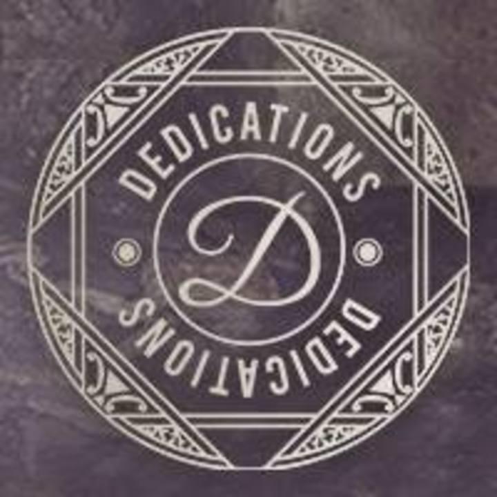 Dedications Tour Dates