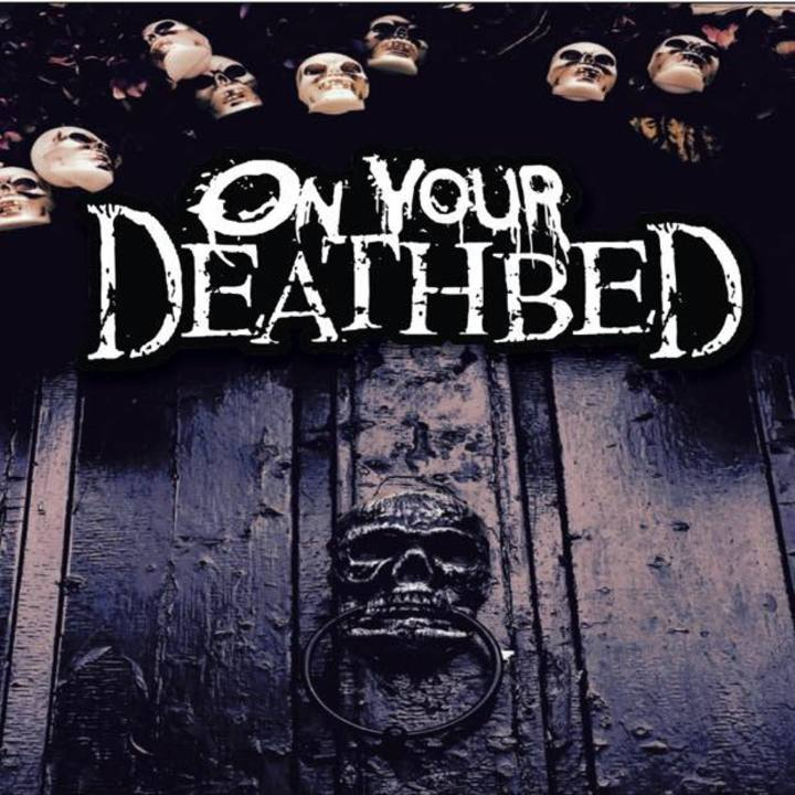 On Your Deathbed Tour Dates