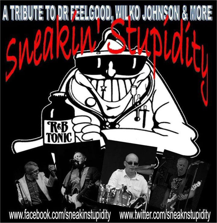 Sneakin' Stupidity Tour Dates
