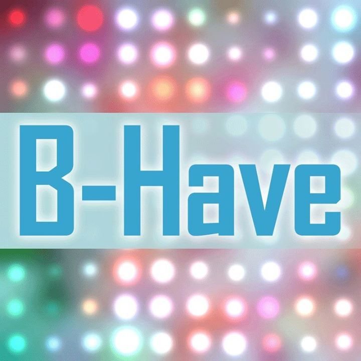 B-Have Tour Dates