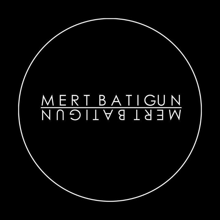 Mert Batigun Tour Dates