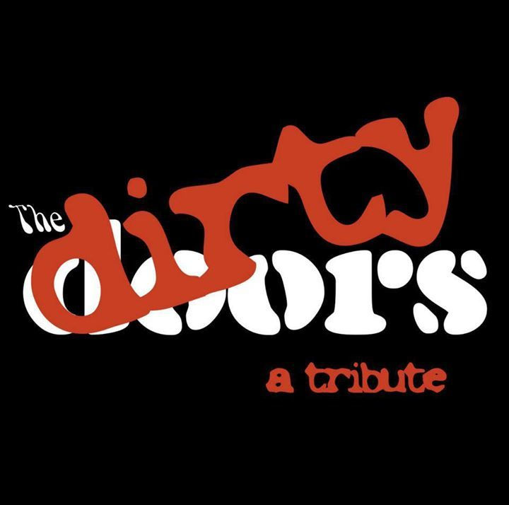 The Dirty Doors: A Tribute Tour Dates
