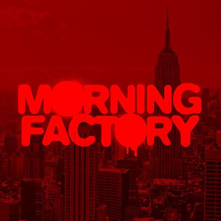 Morning Factory Tour Dates
