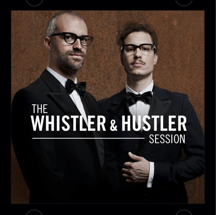 Whistler&Hustler Tour Dates